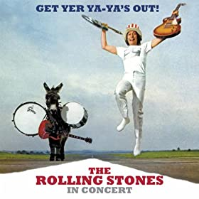 Get Yer Ya-Ya's Out! The Rolling Stones In Concert (40th Anniversary Deluxe Version) [+video]