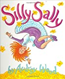 Silly Sally: Lap-Sized Board Book (0152059024) by Wood, Audrey