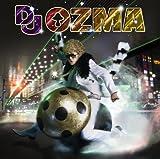 珍魂歌-DJ OZMA