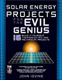 img - for Solar Energy Projects for the Evil Genius book / textbook / text book