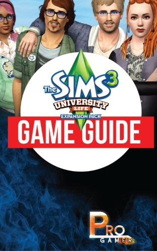 The Sims 3 University Life Game Guide