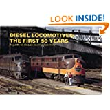 Diesel Locomotives: The First 50 Years: A Guide to Diesels Built Before 1972 (Railroad Reference Series)