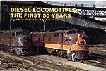 Diesel locomotives: The first 50 year...