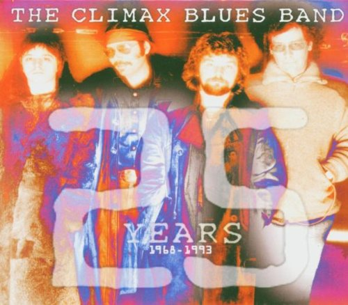 Climax Blues Band - 25 Years  1968-1993 - Zortam Music