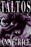 Taltos (Mayfair Witches #3)
