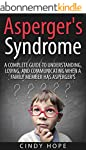 Asperger's: Asperger's Syndrome - A C...