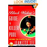 The Black Widow's Guide to Killer Pool: Become the Player to Beat