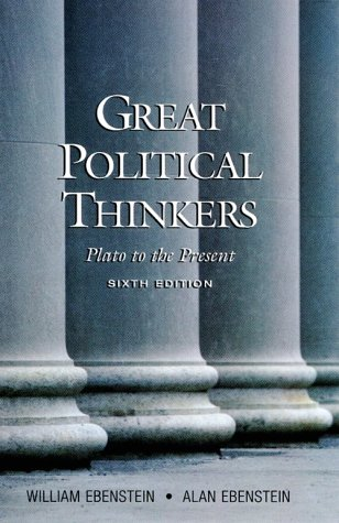 Great Political Thinkers: From Plato to the Present