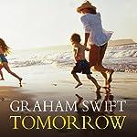 Tomorrow | Graham Swift