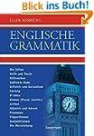 Englische Grammatik: Die Zeiten, Akti...