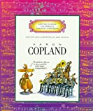 Aaron Copland (Getting to Know the World's Greatest Composers) (0516045385) by Venezia, Mike