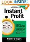 Instant Profit (Instant Success Series)