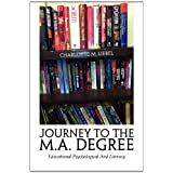 Journey To The M.A. Degree