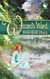 The Wizard's Ward (Luna) (0373802056) by Hale,Deborah
