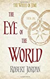 The Eye Of The World: Book 1 of the Wheel of Time Robert Jordan
