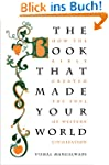 The Book That Made Your World: How th...