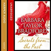 Secrets from the Past | [Barbara Taylor Bradford]