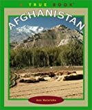 Afghanistan (True Books: Geography: Countries) (0516227750) by Heinrichs, Ann