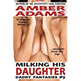 Milking His Daughter (Daddy - Lactation Fantasies)by Amber Adams