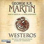 Westeros: Die Welt von Eis und Feuer - Game of Thrones | George R. R. Martin,Elio M. Garcia Jr.,Linda Antonsson