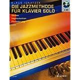 """Die Jazzmethode f�r Klavier - Solo: Skalen - Improvisation - Artikulation. Band 2. Klavier. Ausgabe mit CD.von """"Klaus Ignatzek"""""""