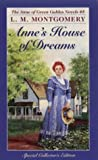 Anne's House Of Dreams (Anne of Green Gables) (0770422101) by L.M. Montgomery
