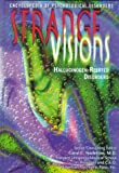 img - for Strange Visions: Hallucinogen-Related Disorders (Encyclopedia of Psychological Disorders) book / textbook / text book