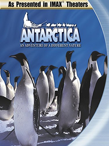 IMAX Antarctica An Adventure Of A Different Nature