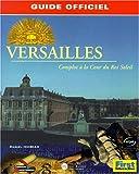 echange, troc Daniel Ichbiah - Versailles, complot à la Cour du Roi Soleil, le guide de jeu