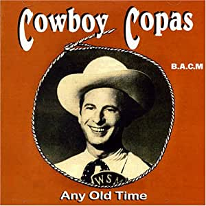 Cowboy Copas - Any Old Time - Amazon.com Music