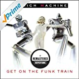 Get On The Funk Train (Remastered)