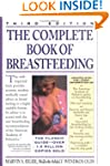 The Complete Book of Breastfeeding: T...