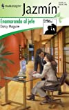 Enamorando Al Jefe: (Winning The Heart Of The Boss) (Harlequin Jazmin) (Spanish Edition) (0373683243) by Darcy Maguire