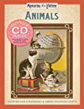 Animals: Artwork for Scrapbooks &amp; Fabric-transfer Crafts (Memories of a Lifetime)