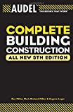 Audel Complete Building Construction