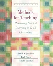 Methods for Teaching Promoting Student Learning in K Classrooms by David A. Jacobsen