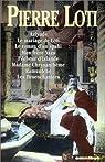 Pierre Loti : Romans, tome 1 par Pierre Loti