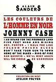Les couleurs de l'homme en noir. Johnny Cash