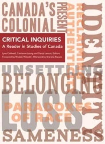 Critical Inquiries: A Reader in Studies of Canada