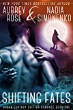 Shifting Fates (Urban Fantasy Shifter Romance Book One)