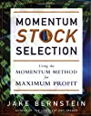 Momentum Stock Selection: Using The Momentum Method For Maximum Profits