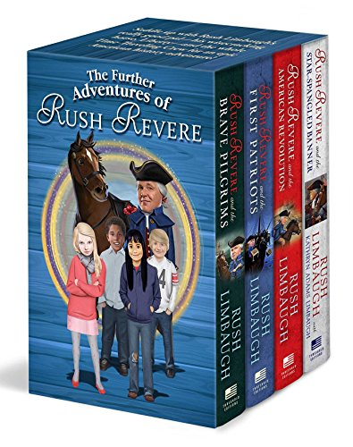 The-Further-Adventures-of-Rush-Revere-Rush-Revere-and-the-Brave-Pilgrims-Rush-Revere-and-the-First-Patriots-Rush-Revere-and-the-American-Revolution-Rush-Revere-and-the-Star-Spangled-Banner
