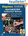 The Haynes Rochester Carburetor Manua...