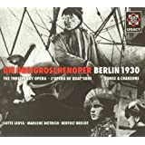 Kurt Weill: Die Dreigroschenoper, including alternate takes and extra songs