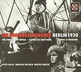 Songtexte von Kurt Weill - Die Dreigroschenoper (Kurzfassung) / Berlin 1930