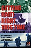 Getting Haiti Right This Time: The U.S. and the Coup (Read and Reist) (1567513190) by Chomsky, Noam