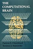 img - for The Computational Brain (Computational Neuroscience) book / textbook / text book