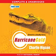 Young Bond: Hurricane Gold (       UNABRIDGED) by Charlie Higson Narrated by Nathaniel Parker