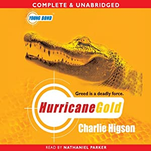 Young Bond: Hurricane Gold Hörbuch