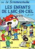 """Afficher """"Le Scrameustache n° 26 Les Enfants de l'arc-en-ciel"""""""